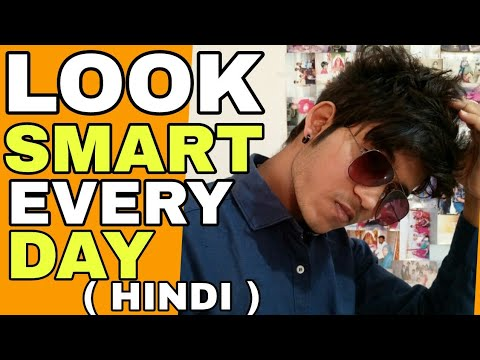 How To Get Ready Everyday | Hindi | How To Get Ready to Look Smart In College