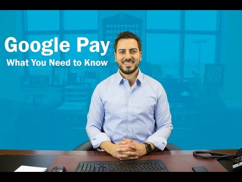 Google Pay: What You Need to Know