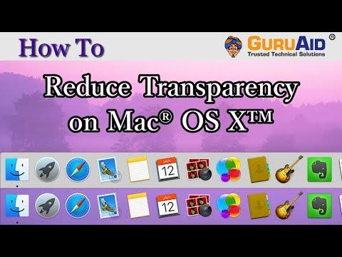 How to Reduce Transparency on Mac® OS X™ - GuruAid