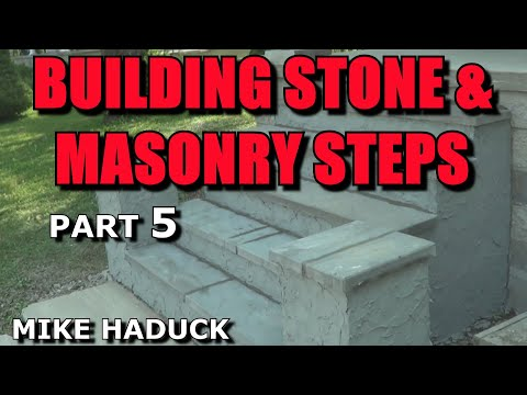 How I build stone or masonry steps (part 5 of 14) Mike haduck
