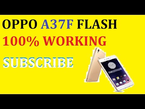 Oppo A37F Flash 100% Working