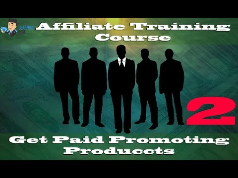 Affiliate Training | Video 2 | Choosing The Right Product