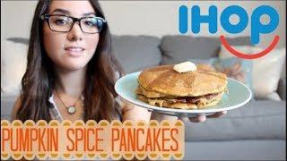 IHOP Pumpkin Spice Pancakes -Taste Test