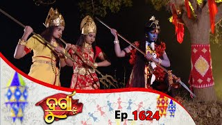 Durga | Full Ep 1624 | 22nd Feb 2020 || Odia Serial – TarangTV