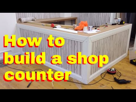How to build a shop counter - shop fitting DIY - How to make a counter