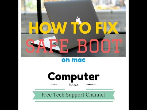 How to FIX SAFE BOOT ON MAC