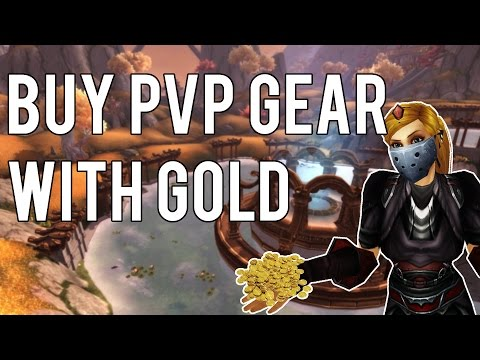 BUYING PVP GEAR WITH GOLD - Warlords of Draenor 6.2