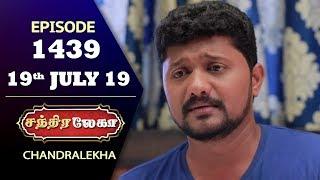 CHANDRALEKHA Serial | Episode 1439 | 19th July 2019 | Shwetha | Dhanush | Nagasri | Arun | Shyam