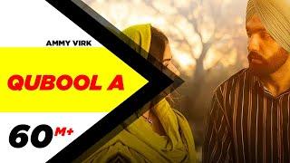 Qubool A (Full Video)  Sufna   Ammy Virk   Tania   Hashmat Sultana   B Praak   Jaani   New Song 2020
