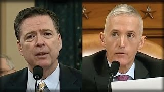 BRUTAL! TREY GOWDY JUST DRILLED JAMES COMEY AND GAVE HIM A LESSON HE WILL NEVER FORGET!