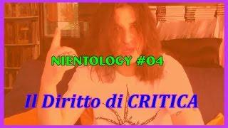 Il Diritto di CRITICA - Nientology #04