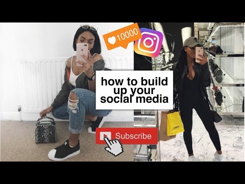 HOW TO BUILD UP YOUR SOCIAL MEDIA + MY  JOURNEY