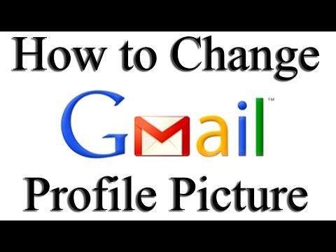 How to Change Your Profile Picture on Gmail 2015