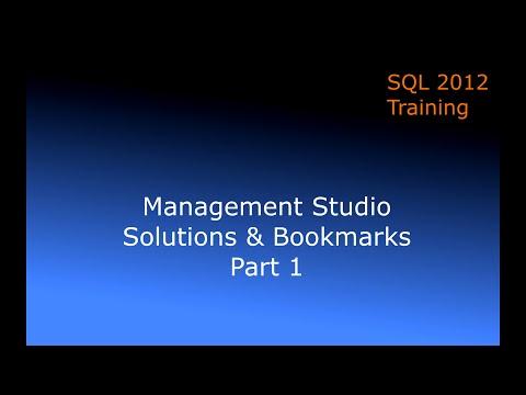 Module 1 SQL Server Introduction 06  Management Studio Solutions Part 1 Bookmarks
