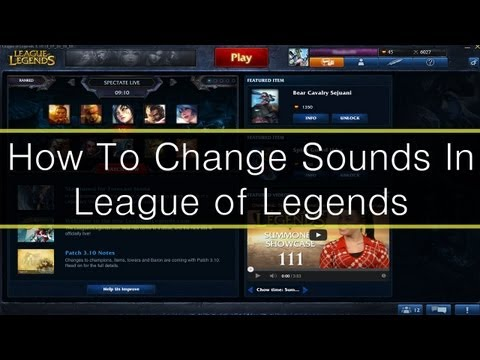 How To Change All Music And Sounds In League of Legends | Log-in Music, Champ Select, Etc.