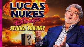 Lucas Nukes Disney's Star Wars Sequel Trilogy