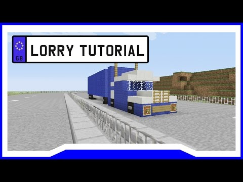 Lorry/Truck Tutorial - Minecraft Xbox 360/Xbox One/PS3/PS4/PC/Wii U
