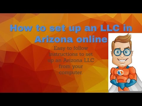 How to set up LLC in Phoenix Arizona - Form AZ Corporation online