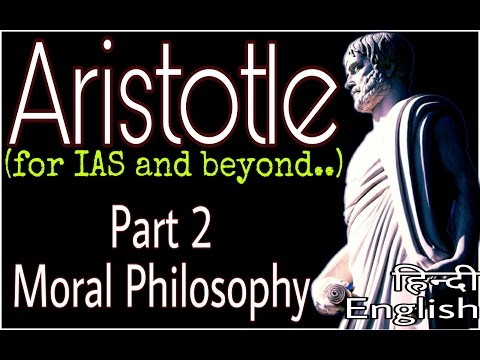 Aristotle Part 2 : Moral Philosophy (For Political Science Optional in हिन्दी and English)