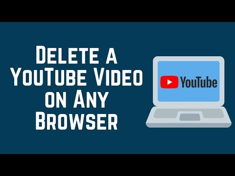 How to Delete a YouTube Video from Any Browser on PC/Mac (2018)