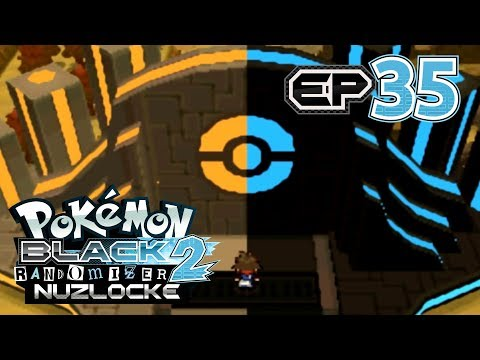 Pokemon: Black 2 Randomizer Nuzlocke - Part 35 - Victory Road!