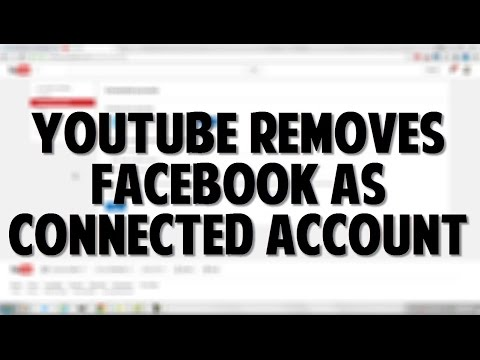 YouTube Removed Facebook as a Connected Account