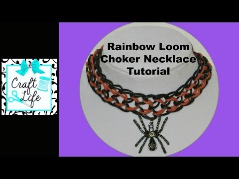 Craft Life ~ Rainbow Loom Choker Necklace Tutorial