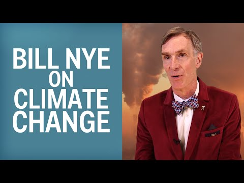 Bill Nye Explains Why Climate Change Is So Hard To Stop