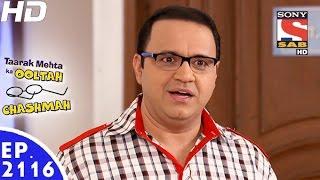 Taarak Mehta Ka Ooltah Chashmah - तारक मेहता - Episode 2116 - 16th January, 2017