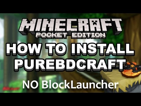 How to install PureBDCraft | Android - NO BLOCKLAUNCHER