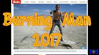 Burning Man 2017 Breakdown