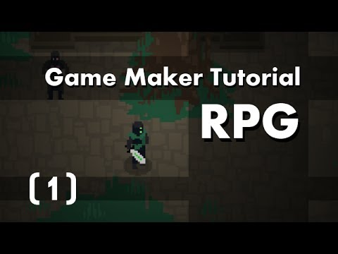 [Game Maker Tutorial] Build an RPG [1] in 10mins