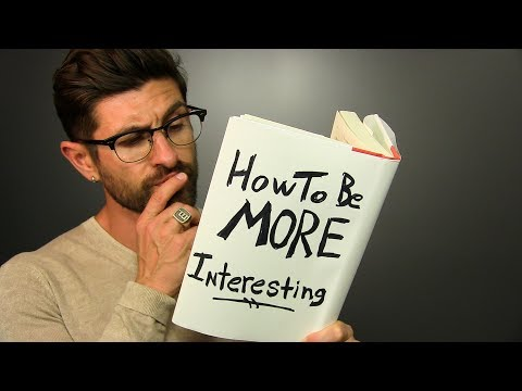 10 SURPRISING Ways To Be MORE Interesting & Attractive To Women!
