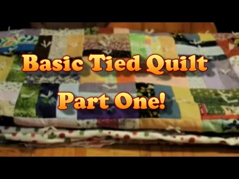 Simple Tied Quilt, Part One