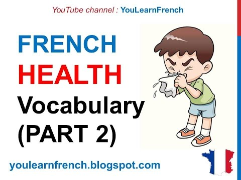 French Lesson 252 - HEALTH Illness Medical French Vocabulary Expressions (PART 2) At the doctor