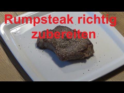 Rumpsteak richtig braten Rumpsteak richtig zubereiten Steak braten so wirds gemacht