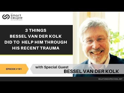 3 Things Bessel van der Kolk Did To Help Him Through His Recent Trauma - SC 191
