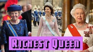Richest Queen In The World 2015