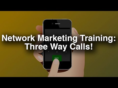 Network Marketing Training - Three Way Call