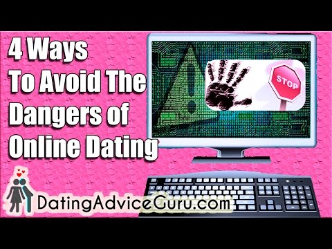The 4 Ways to Avoid The Dangers of Online Dating
