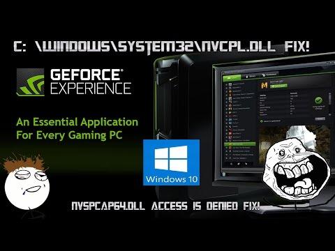 nvspcap64.dll access denied FIX!! Windows 10