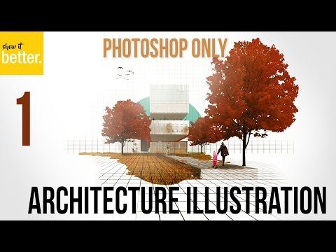 Architecture Illustration only in Photoshop   Part 1  Circle Frame - Arch viz