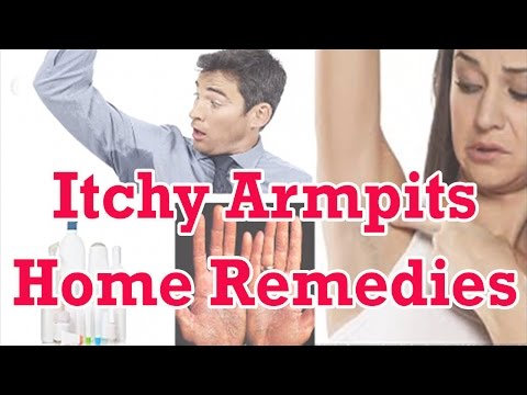 Itchy Armpits | Natural Home Remedies For Treatment Of Itchy Armpits