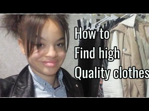 How To Find High Quality Clothes