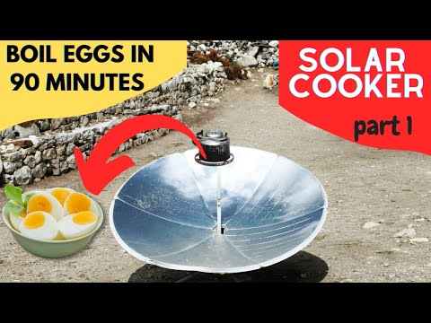 Homemade solar cooker part1 (English)