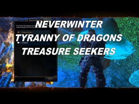 NEVERWINTER TREASURE SEEKERS QUEST TYRANNY OF DRAGONS CAMPAIGN