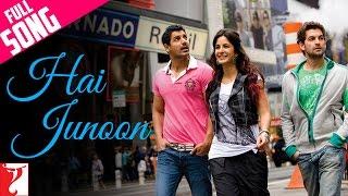 Hai Junoon - Full Song | New York | John Abraham | Katrina Kaif | Neil Nitin Mukesh | KK