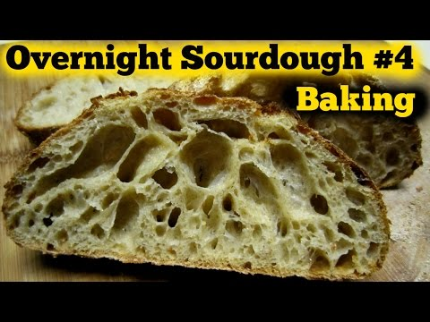 The Overnight Sourdough Bread Part 4  Baking OMGosh it POPPED!