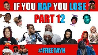 If You Rap You Lose (Part 12) 😮