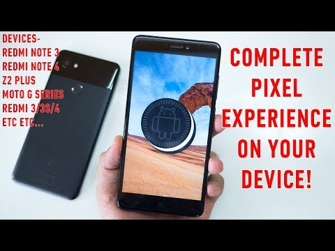 Pixel Experience ROM for Redmi Note 3/Redmi Note 4! Android 8.1!